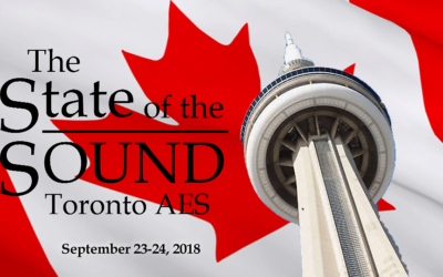 Toronto AES Seminar 2018: The State of The Sound