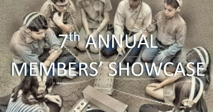 7th Annual MEMBERS SHOWCASE